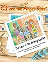 CJ and the Angel Kids: The Case of the Missing Cookies
