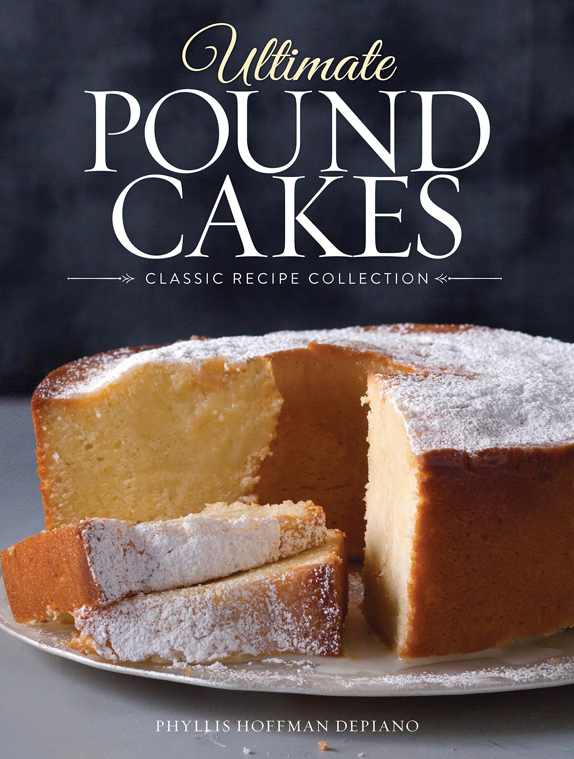 Download Ultimate Pound Cakes: Classic Recipe Collection 