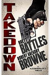 Takedown (An Alexandra Poe Thriller Book 2) Kindle Edition