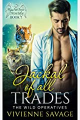 Jackal of All Trades (The Wild Operatives: MacArthur Security Book 1) Kindle Edition