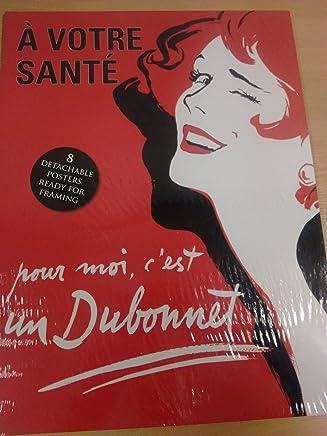 A Votre Sante Poster Book