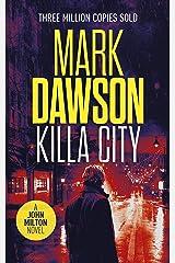 Killa City (John Milton Series Book 17) Kindle Edition