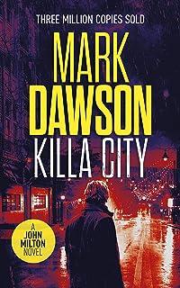 Killa City (John Milton Book 17)