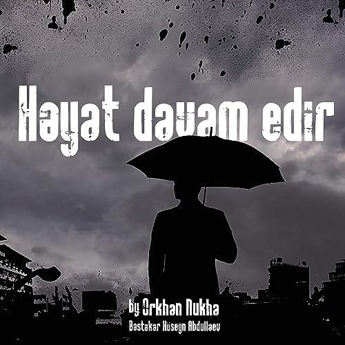 Heyat Davam Edir By Orkhan Nukha On Amazon Music Amazon Com