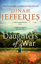 Daughters of War: the most spellbinding escapist historical fiction novel from the No. 1 Sunday Times bestseller