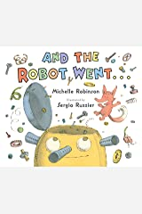 And the Robot Went . . . Kindle Edition