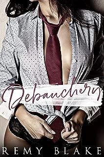 Debauchery (King University Book 3)