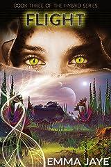 Flight: RH Sci-Fi romance (Hybrid Book 3) Kindle Edition