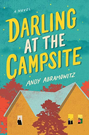 """Andy Abramowitz's Playlist for His Novel """"Darling at the Campsite"""""""