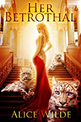 Her Betrothal: A Fantasy Romance Shifter Adventure (The Royal Shifters Book 1) Kindle Edition