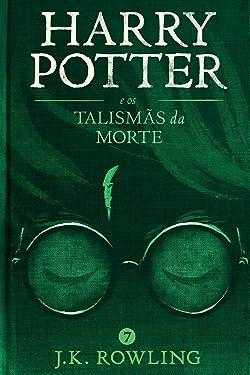 Harry Potter e os Talismãs da Morte (Portuguese Edition)