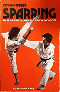 The practical applications of one-step sparring in karate-kung fu-tae kwon do (Literary links to the Orient)