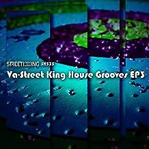Street King House Grooves EP 3