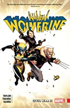 All-New Wolverine Vol. 2: Civil War II (All-New Wolverine (2015-2018))