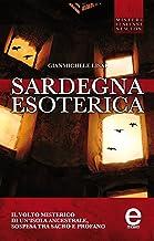 Sardegna esoterica (eNewton Saggistica) (Italian Edition)