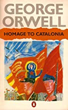 Homage to Catalonia: (Annotated Classic Edition) (English Edition)