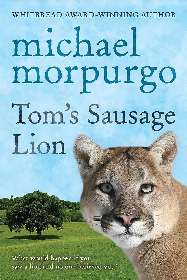 舌なマーカー提出するTom's Sausage Lion (English Edition)