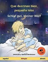 Que duermas bien, pequeño lobo – Schlaf gut, kleiner Wolf (español – alemán): Libro infantil bilingüe, con audiolibro (Sef...