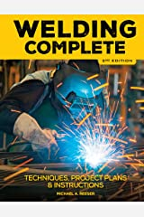 Welding Complete, 2nd Edition Kindle Edition