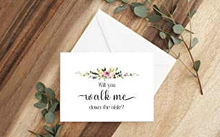 Will you walk me down the aisle, Ask dad to give you away, Wedding card, Ask Brother, Ask Uncle, Ask Stepdad, Cards measure 5.5x4, Choose your envelope color