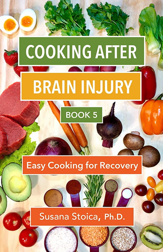 Cooking after Brain Injury: Easy Cooking for Recovery: Book 5 (English Edition)
