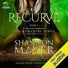 Recurve: The Elemental Series, Book 1
