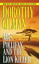 Mrs. Pollifax and the Lion Killer (Mrs. Pollifax Mysteries)