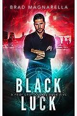 Black Luck (Prof Croft Book 5) Kindle Edition