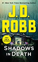 Shadows in Death: An Eve Dallas Novel (In Death, Book 51) (In Death (51))