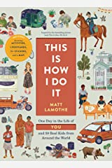 This Is How I Do It: One Day in the Life of You and 59 Real Kids from Around the World Paperback