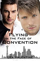 Flying in the Face of Convention Kindle Edition