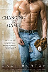 Changing the Game (A Play-by-Play Novel Book 2) Kindle Edition