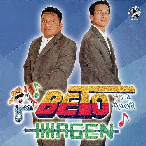 Beto y la Nueva Imagen de Beto y La Nueva Imagen en Amazon ...