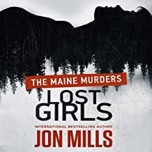 Lost Girls: The Maine Murders: 50 States of Murder, Book 1