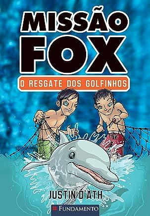 Missão Fox 3. O Resgate Dos Golfinhos (Em Portuguese do Brasil)