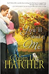 You'll Think of Me Kindle Edition