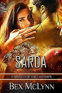 Sarda: A SciFi Alien Romance (The Ladyships Book 0) (English Edition)