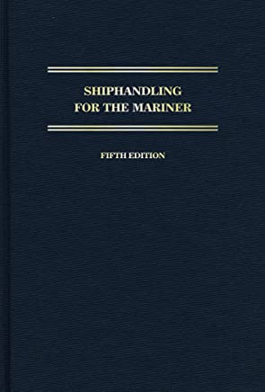 Shiphandling for the Mariner