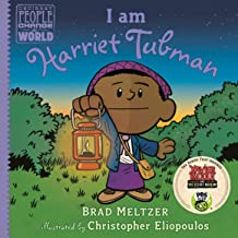 I am Harriet Tubman (Ordinary People Change the World)