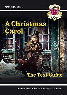 Grade 9-1 GCSE English Text Guide - A Christmas Carol