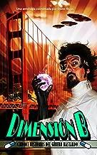 Dimension B: Catorce historias del genero bastardo (Spanish Edition)