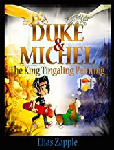 The King Tingaling Painting (Duke & Michel American English Edition Book 2)