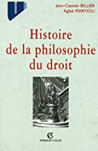 Histoire de la philosophie du droit (French Edition)