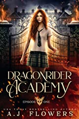 Dragonrider Academy: Episode 1 Kindle Edition