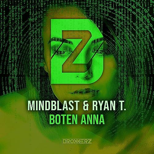 Mindblast & Ryan T. - Boten Anna