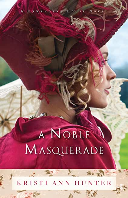 A Noble Masquerade (Hawthorne House Book #1) (English Edition)