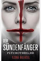 Der Sündenfänger: Psychothriller Kindle Ausgabe