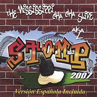 The Mississippi Cha Cha Slide A.K.A. Stomp 2007