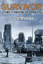 Survivor: A Guide to Surviving the Apocalypse