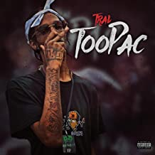 TOO PAC [Explicit]
